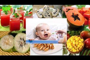6 Loại Trái Cây Tốt Nhất Cho Bé Mẹ Nào Cũng Phải Biết