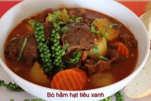 Bò nấu tiêu xanh - món ngon cho bữa cơm gia đình thêm đậm đà