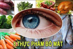 8 thực phẩm tốt cho mắt