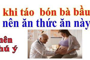 Táo bón khi mang thai